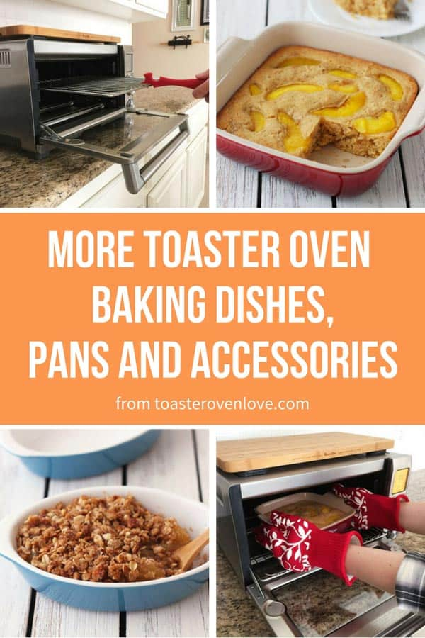 Toaster Oven Baking Dishes, Pans and Accessories