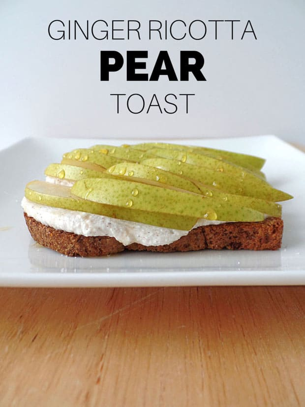 Ginger Ricotta Pear Toast