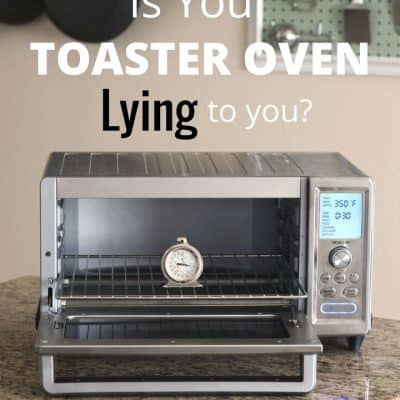Is Your Toaster Oven Lying About Its Temperature?