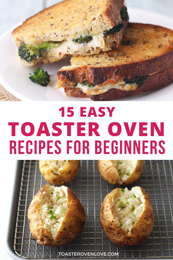 8 Easy Toaster Oven Recipes for Beginners