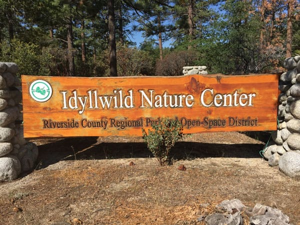 Idyllwild Nature Center Sign