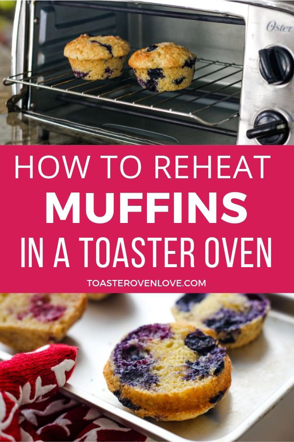 How To Reheat Muffins in a Toaster Oven