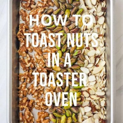 How to Toast Nuts in a Toaster Oven