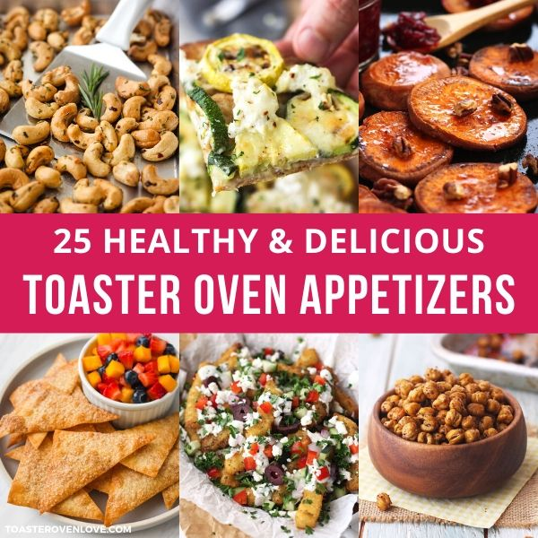 Toaster Oven Appetizers