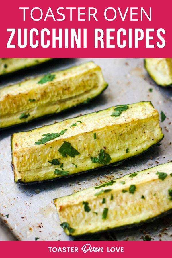 Toaster Oven Zucchini Recipes