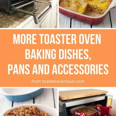 Having trouble finding toaster oven baking dishes? We've got a few new ideas for you plus fun pans and accessories for your little oven.