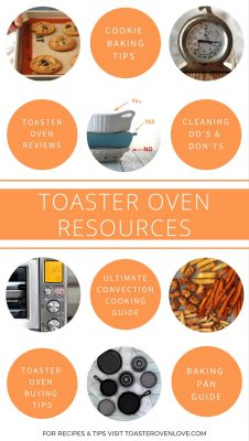 Toaster oven resources, guides, and step-by-step tutorials. Learn how convection works and what not to put in your toaster oven. #toasterovenlove